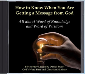 Audio Sermon CD explaining Word of Knowledge; a revelation manifestation of the Gift of Holy Spirit. What it's for & How to do it.